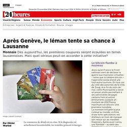 Monnaie: Après Genève, le léman tente sa chance à Lausanne