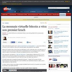 La monnaie virtuelle bitcoin a vécu son premier krach