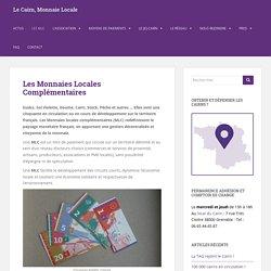 Les Monnaies Locales Complémentaires - Le Cairn, Monnaie Locale