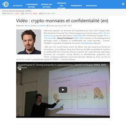 Vidéo : crypto-monnaies et confidentialité (en) – Bitcoin.fr