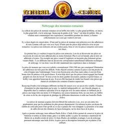 MONNAIES ROMAINES - Monnaies romaines pour une prix super ! Document d'information : Nettoyage des monnaies romaines