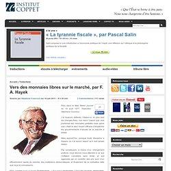 Vers des monnaies libres sur le marché, par F. A. Hayek