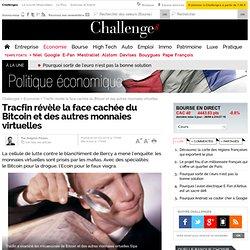 Tracfin révèle la face cachée du Bitcoin et des autres monnaies virtuelles