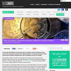 Game over, Bitcoin ! À quand des monnaies virtuelles valorisant l'humain ?