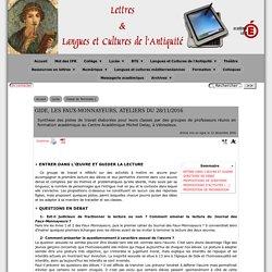 GIDE, LES FAUX-MONNAYEURS, ATELIERS DU 28/11/2016 - [Lettres & Langues et Cultures de l'Antiquité]