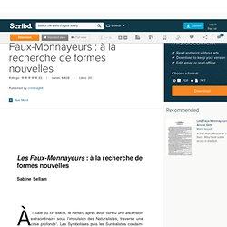 Sabine Sellam: Les Faux-Monnayeurs : à la recherche de formes nouvelles