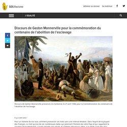 Discours de Gaston Monnerville pour la commémoration du centenaire de l'abolition de l'esclavage