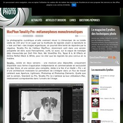 MacPhun Tonality Pro : métamorphoses monochromatiques