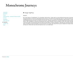 Monochrome Journeys: Biography