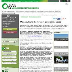 Monoculture d'arbres et publicité: assez!