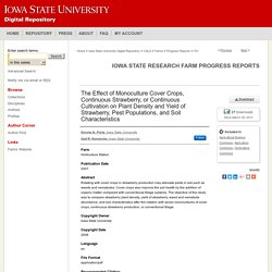 IOWA STATE UNIVERSITY - 2007 - The Effect of Monoculture Cover Crops, Continuous Strawberry, or Continuous Cultivation on Plant Density and Yield of Strawberry, Pest Populations, and Soil Characteristics