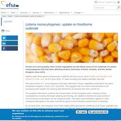 EFSA 03/07/18 Listeria monocytogenes: update on foodborne outbreak