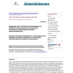 Ciênc. Tecnol. Aliment. vol.30 no.4 Campinas Oct./Dec. 2010 Elongated cells of Listeria monocytogenes in biofilms in the presenc