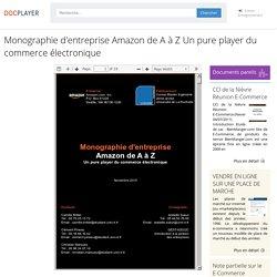 Monographie d'entreprise Amazon de A à Z Un pure player du commerce électronique - PDF Free Download