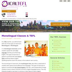 Monolingual Classes & TEFL