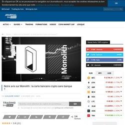 Notre avis sur Monolith : la carte bancaire crypto sans banque