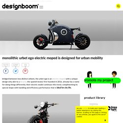 monolithic urbet ego electric moped is designed for urban mobility
