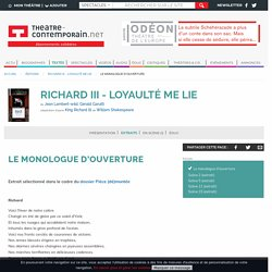 Le monologue d'ouverture - Richard III - Loyaulté me lie - Jean Lambert-wild, Gérald Garutti