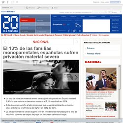 El 13% de las familias monoparentales españolas sufren privación material severa