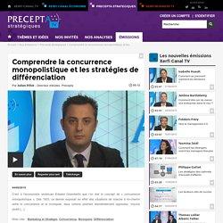 Julien Pillot, Precepta - Comprendre la concurrence monopolistique et les stratégies de différenciation