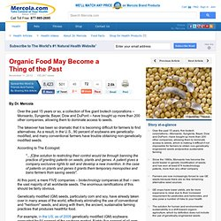 How Monsanto Monopolizes Genetically Modified Seeds