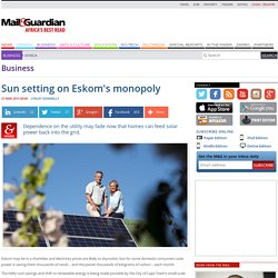 Sun setting on Eskom's monopoly