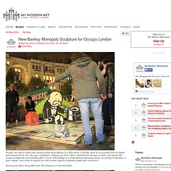 new-banksy-monopoly-sculpture-for-occupy-london from mymodernmet.com