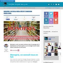 Monoprix, un social media créatif à dimension cross-canal