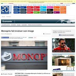 Monoprix fait évoluer son image