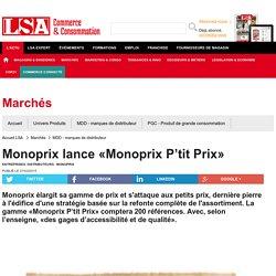 Monoprix lance «Monoprix P'tit Prix» - MDD - marques de distributeur