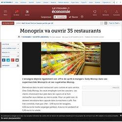 Monoprix va ouvrir 35 restaurants