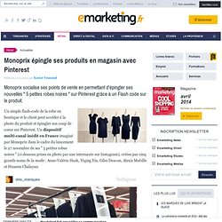 Monoprix épingle ses produits en magasin avec Pinterest