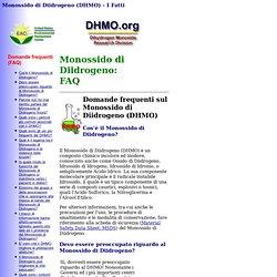 Monossido di Diidrogeno (DHMO) - I Fatti