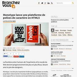 Monotype lance une plateforme de polices de caractère en HTML5