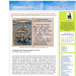 Monplaisir Lettres - L'Utopie de Thomas More, commentaire extrait livre II, Des religions d'Utopie