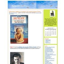 Monplaisir Lettres - Dissertation rédigée sur Le Meilleur des mondes de Aldous Huxley
