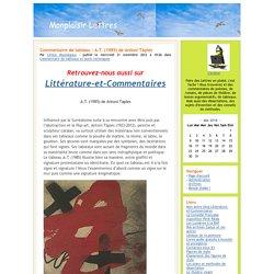 Monplaisir Lettres - Commentaire de tableau : A.T. (1985) de Antoni Tàpies