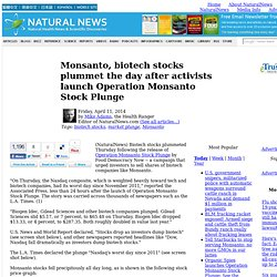 Monsanto, biotech stocks plummet the day after activists launch Operation Monsanto Stock Plunge