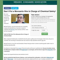 Don't Put a Monsanto Hire in Charge of Chemical Safety!