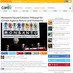 Monsanto Faced Citizens' Tribunal For 'Crimes Against Nature And Humanity'