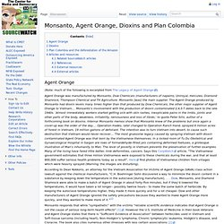 Monsanto, Agent Orange, Dioxins and Plan Columbia