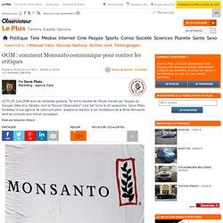 OGM : comment Monsanto communique pour contrer les critiques