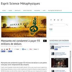 Monsanto est condamné à payer 93 millions de dollars