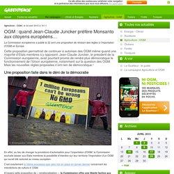 OGM : quand Jean-Claude Juncker préfère Monsanto aux citoyens européens…
