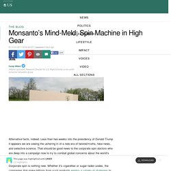 Monsanto's Mind-Meld; Spin Machine in High Gear