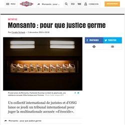 Monsanto: pour que justice germe