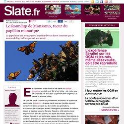 Le Roundup de Monsanto, tueur du papillon monarque