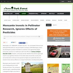 Monsanto Invests in Pollinator Research, Ignores Effects of Pesticides