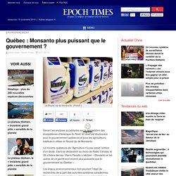 Québec : Monsanto plus puissant que le gouvernement ? – Epoch Times