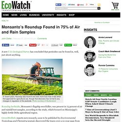 Monsanto's Roundup Found in 75% of Air and Rain Samples